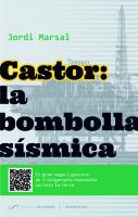 Castor: la bombolla sísmica