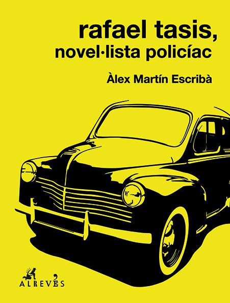 Rafael Tasis, novel·lista policíac