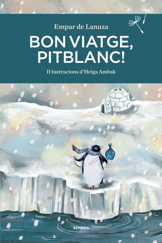 Bon viatge, Pitblanc!